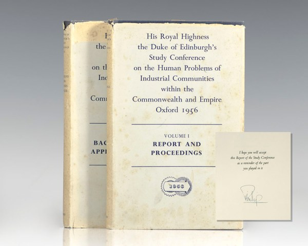 His Royal Highness the Duke of Edinburgh's Study of Conference on the Human Problems of Industrial Communities within the Commonwealth and Empire.