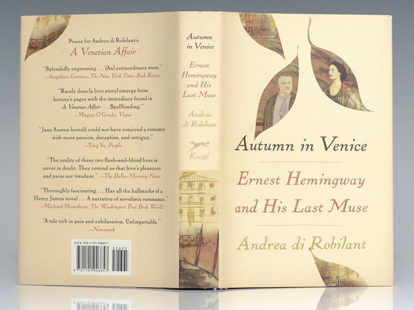 Autumn In Venice. Ernest Hemingway and His Last Muse.