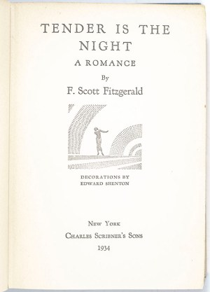 Tender Is The Night. A Romance. Decorations by Edward Shenton.