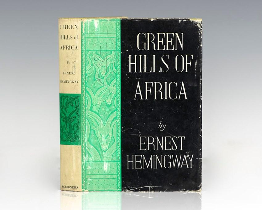 Green Hills of Africa.
