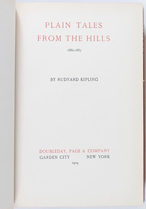 The Works of Rudyard Kipling: The Deluxe Signed Edition. [Including Plain Tales from the Hills; The Phantom Rickshaw; The Light That Failed; Gunga Din; The Jungle Book; The Second Jungle Book; Captains Courageous; Kim; Just So Stories.]
