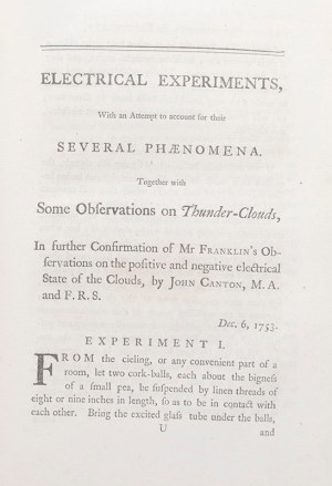 Experiments and Observations on Electricity made at Philadelphia in America... To which are added, Letters and Papers on Philosophical Subjects. The Whole corrected, methodized, improved, and now first collected into one Volume, and Illustrated with Copper Plates.
