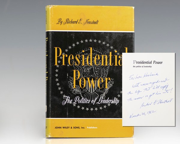 The Presidential Power: The Politics of Leadership.