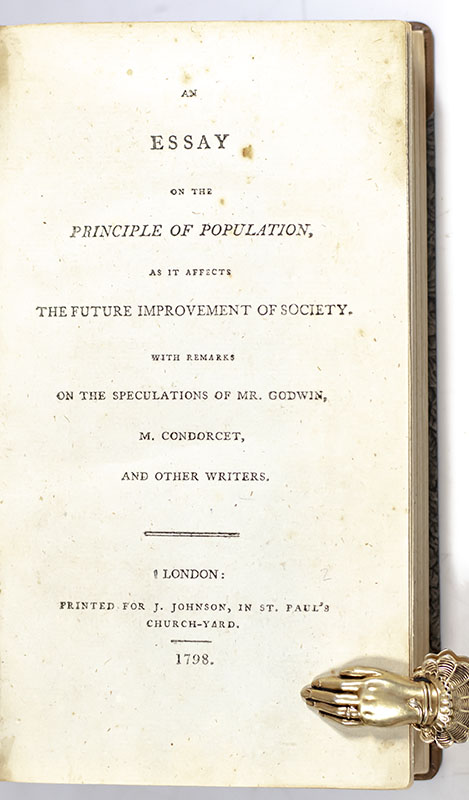 An Essay on the Principle of Population, as It Affects the Future Improvement of Society.
