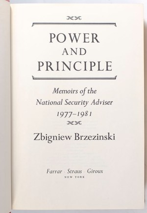 Power and Principle: Memoirs of the National Security Adviser 1977-1981.