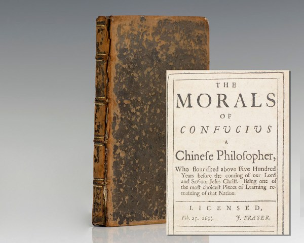 The Morals of Confucius, A Chinese Philosopher.