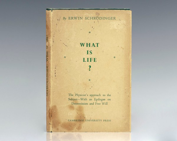 What Is Life? The Physical Aspect of the Living Cell.