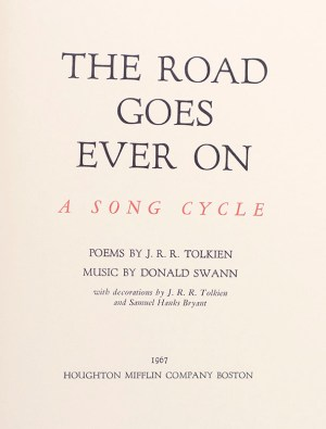 The Road Goes Ever On: A Song Cycle.