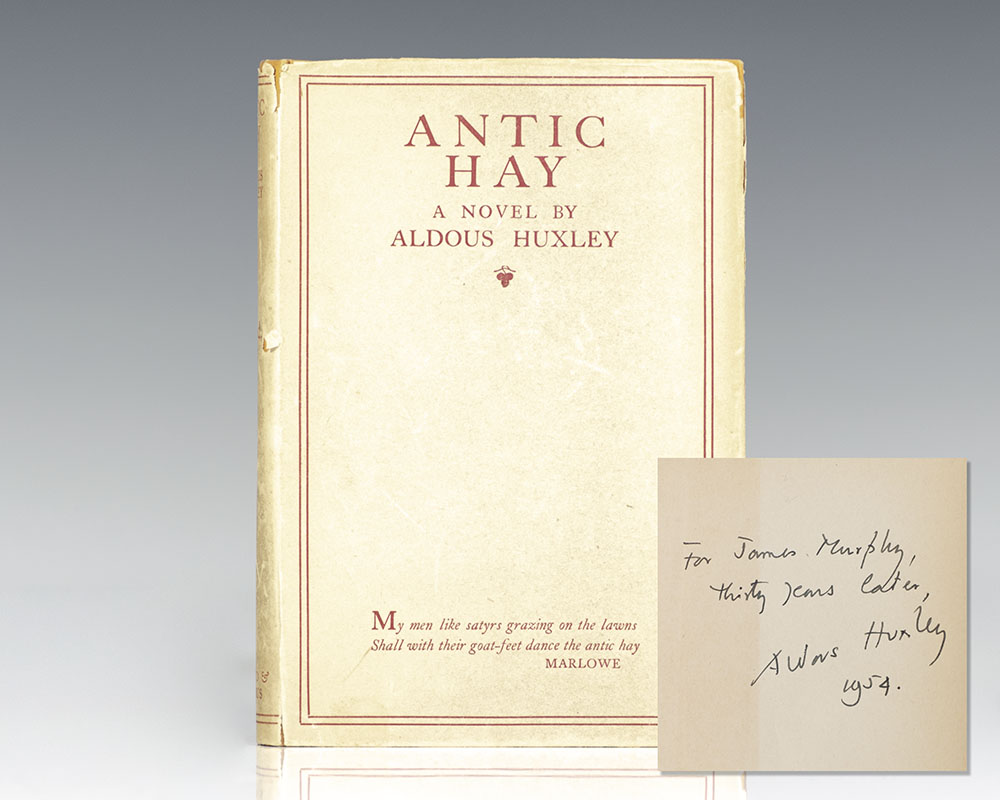 First edition of Huxley's second novel, Antic Hay, inscribed by him