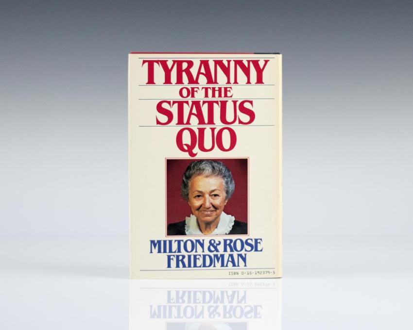 Tyranny of the Status Quo.