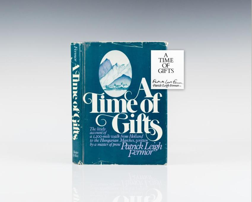 A Time of Gifts.
