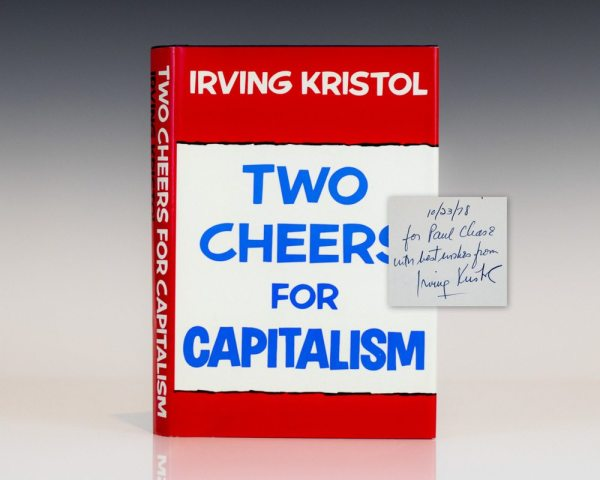Two Cheers For Capitalism.