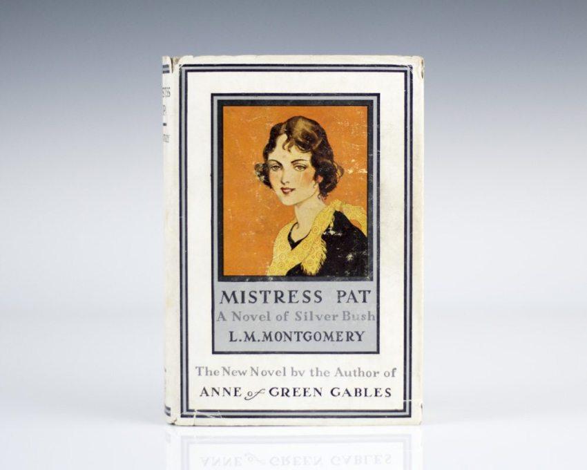 Mistress Pat: A Novel of Silver Bush.