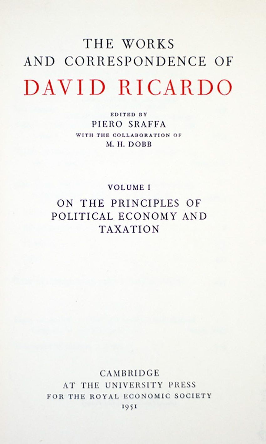 The Works And Correspondence Of David Ricardo.