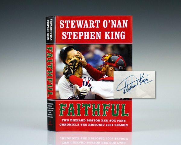 Faithful: Two Diehard Boston Red Sox Fans Chronicle the Historic 2004 Season.