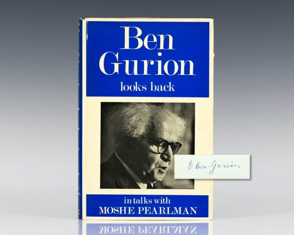 Ben Gurion Looks Back: In Talks With Moshe Pearlman.