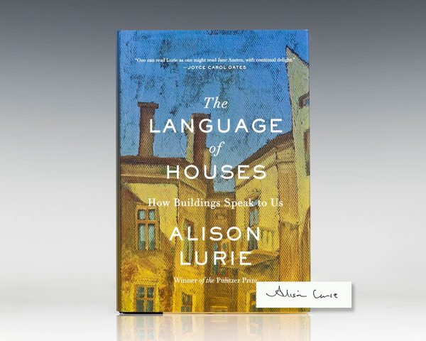 The Language of Houses: How Buildings Speak To Us.