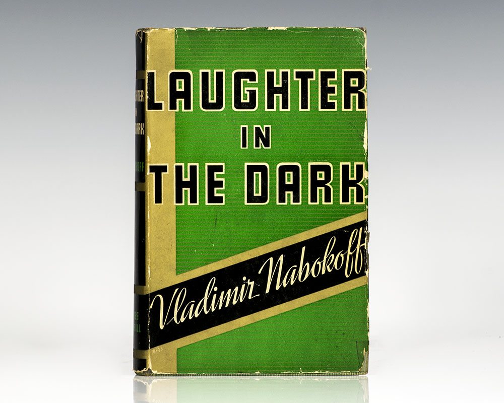 Laughter in the Dark Vladimir Nabokov First Edition