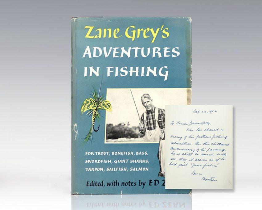 Zane Grey's Adventures in Fishing.