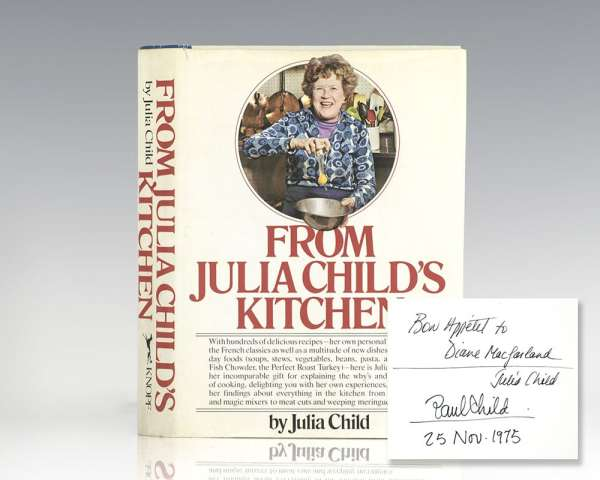 From Julia Child S Kitchen First Edition Signed