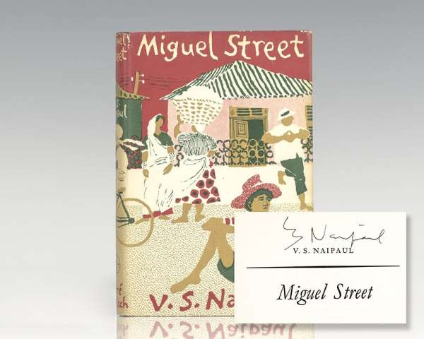 First Edition of Miguel Street; Signed by V.S. Naipaul