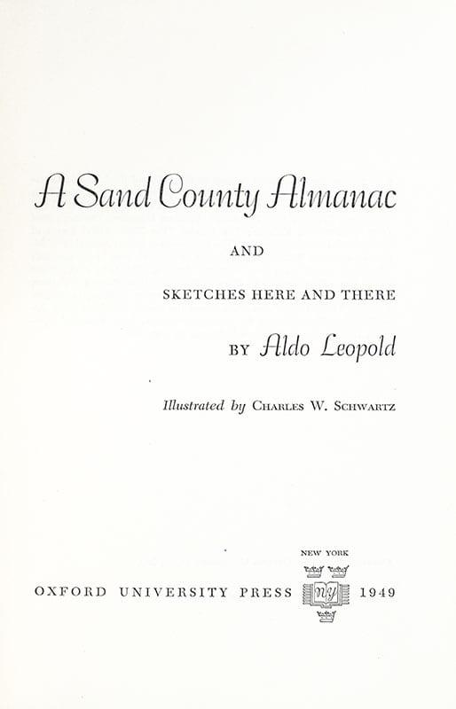 A Sand County Almanac.