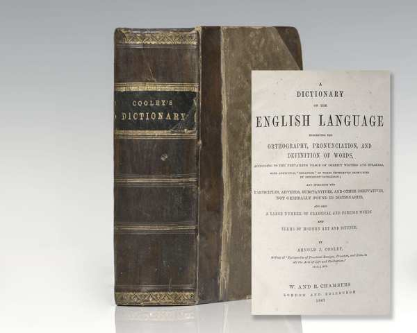 A Dictionary of the English Language Exhibiting the Orthography, Pronunciation, and Definition of Words According to the Prevailing Usage of Correct Writers and Speakers.