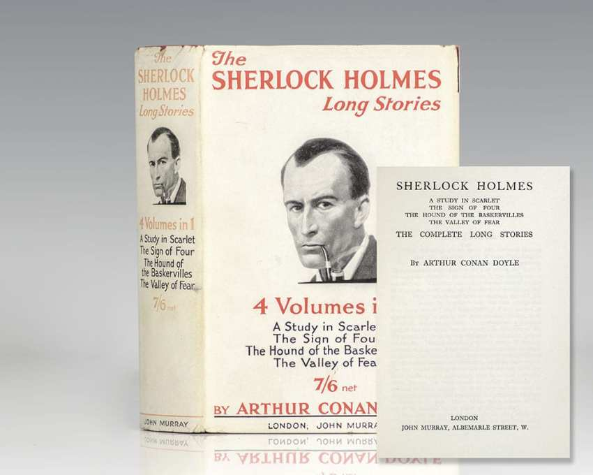 The Complete Sherlock Holmes Long Stories: A Study in Scarlet, The Sign of Four, The Hound of Baskervilles, and The Valley of Fear.