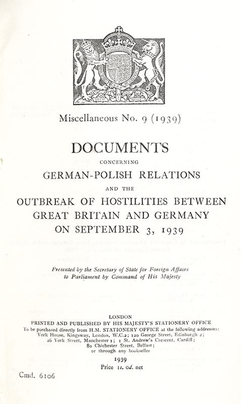 Documents Concerning German-Polish Relations and the Outbreak of Hostilities Between Great Britain and Germany on September 3, 1939.