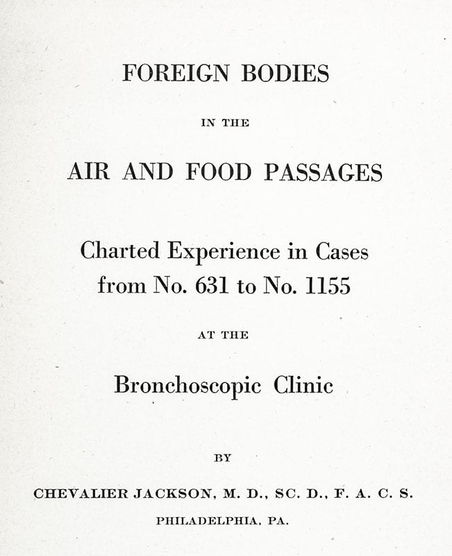 Foreign Bodies in Air and Food Passages: Charted Experience in Cases No. 631 to No. 1155 at the Bronchoscopic Clinic.