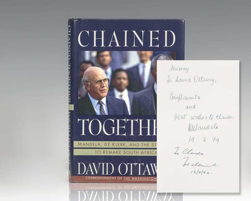 Chained Together: Mandela, de Klerk, and the Struggle to Remake South Africa.
