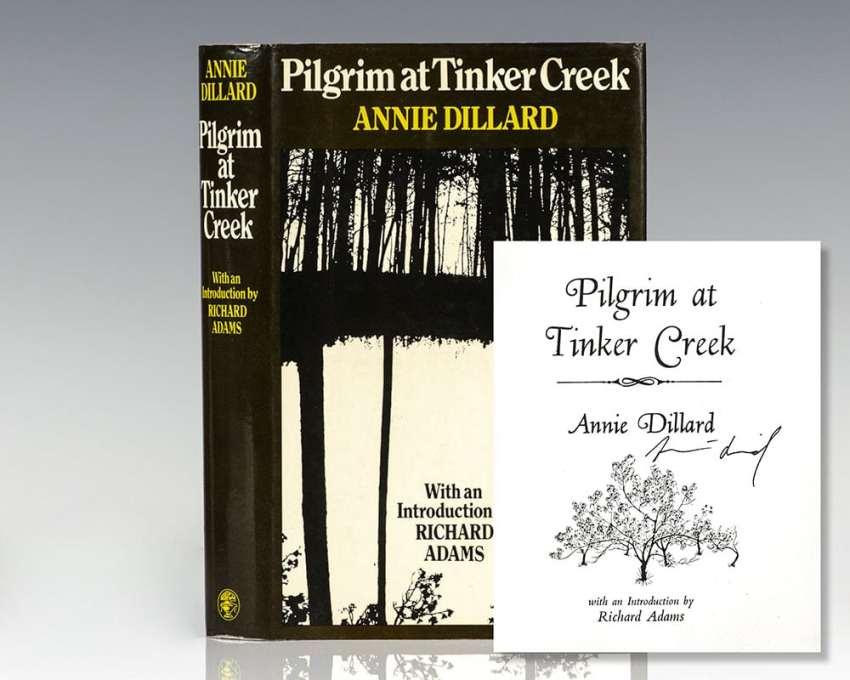 Pilgrim At Tinker Creek.