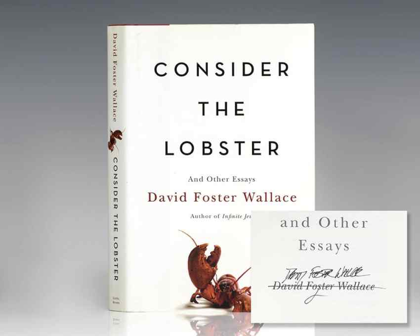 Consider the Lobster: And Other Essays.