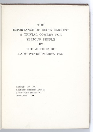 The Importance of Being Earnest: A Trivial Comedy for Serious People.