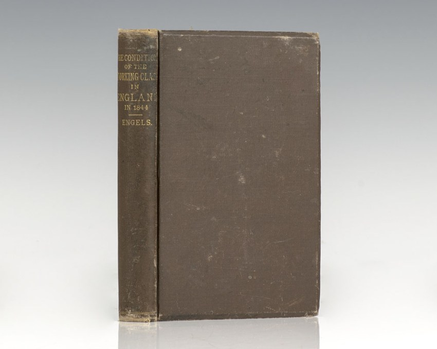 The Condition of the Working Class in England in 1844. With Appendix Written 1886, and Preface 1887. Translated by Florence Kelley Wischnewetzky.