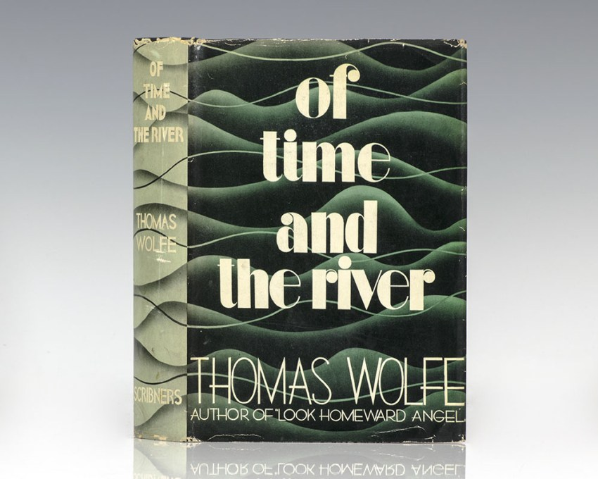 Of Time and the River: A Legend of Hunger in Man's Youth.