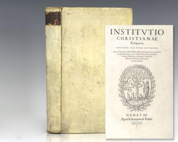 Institutio Christianae Religionis, Johanne Calvino Authore [Institutes of the Christian Religion].