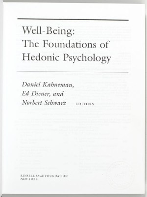 Well-Being: Foundations of Hedonic Psychology.