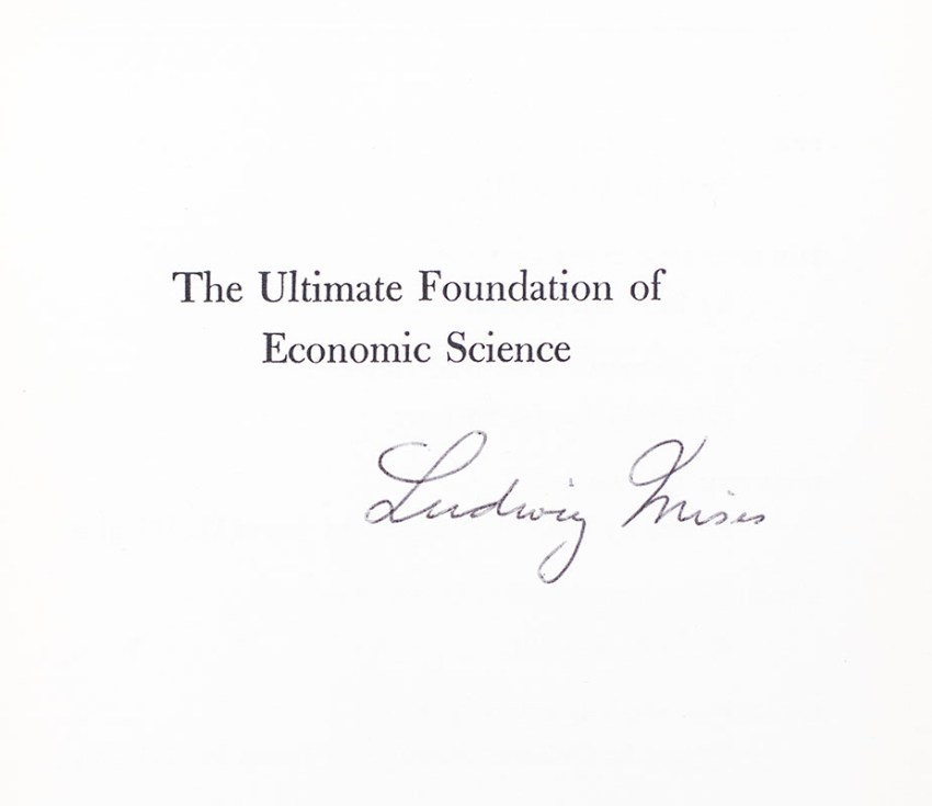 The Ultimate Foundation of Economic Science.