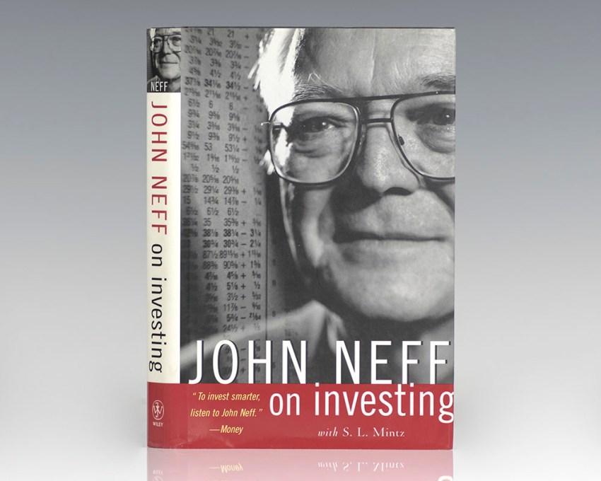 John Neff On Investing.