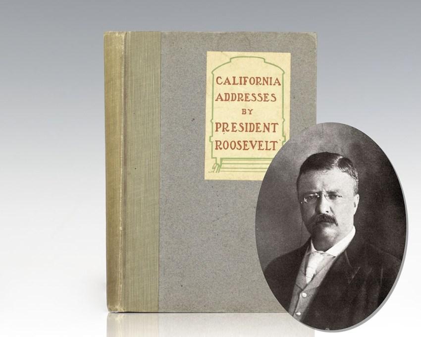 California Addresses by President Roosevelt.