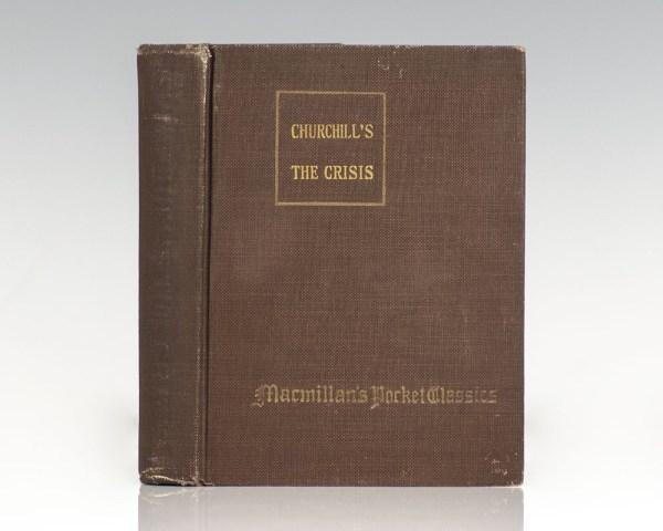 Macmillan's Pocket Classics: Churchill's The Crisis.