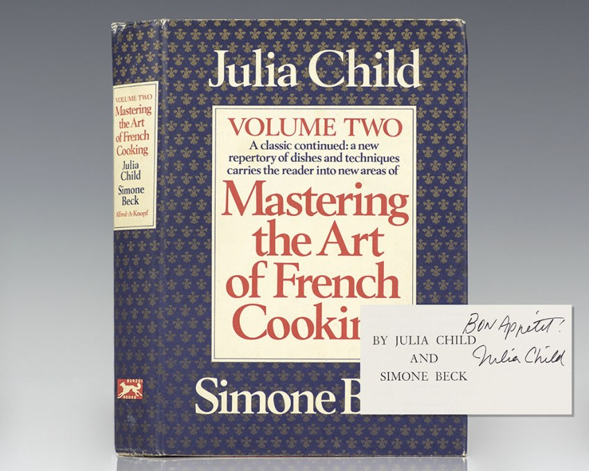 Mastering the Art of French Cooking: Volume Two.