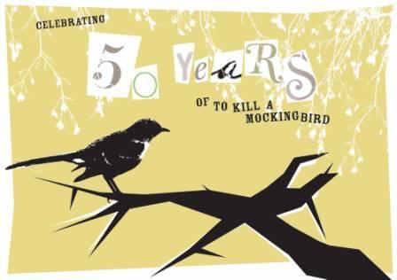 To Kill a Mockingbird 50th Anniversary