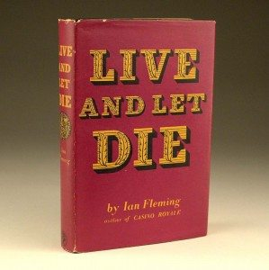 Live and Let Die First Edition Dust Jacket