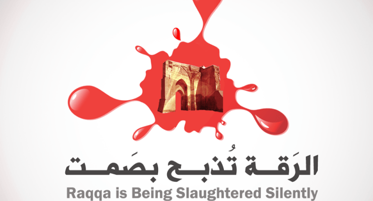 As another activist is murdered, the least we owe Raqqa is Being Slaughtered Silently is our attention