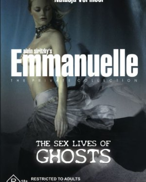 Emmanuelle Private Collection : The Sex Lives of Ghosts