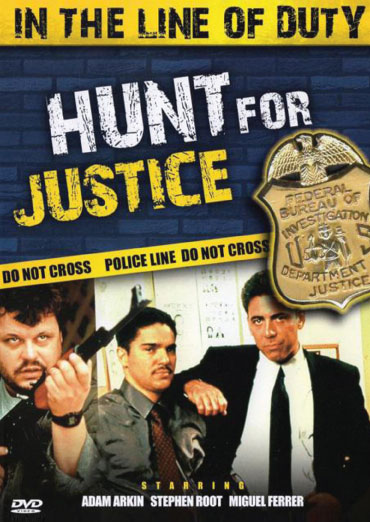 In The Line Of Duty : Hunt For Justice