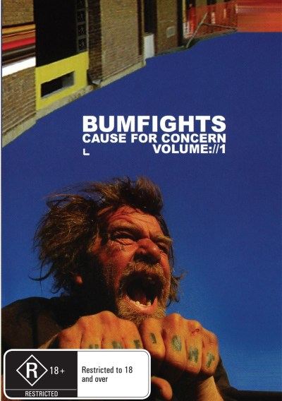 Bumfights Vol 1 : Cause For Concern