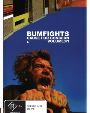 Bumfight Vol. 1 : Cause For Concern
